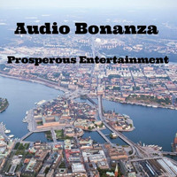 Audio Bonanza - Prosperous Entertainment