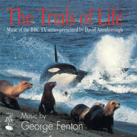 George Fenton - The Trials of Life (Music of the BBC TV series presented by David Attenborough)