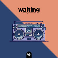 Young Mikeo $f - Waiting