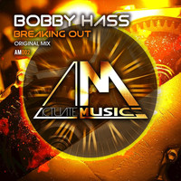 Bobby Hass - Breaking Out