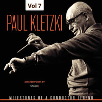Paul Kletzki - Milestones of a Conductor Legend: Paul Kletzki, Vol. 7