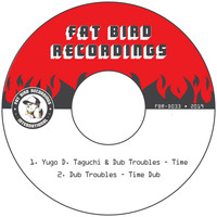 Yugo D. Taguchi and Dub Troubles - Time