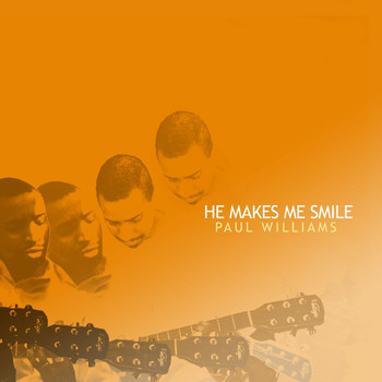 Paul Williams - He Makes Me Smile
