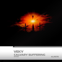 VEKY - Calvary Suffering (Intro)