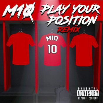 M10 / - Play Your Position (Remix)