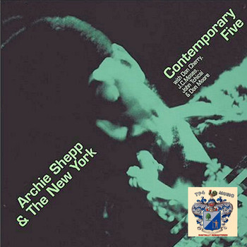 Archie Shepp - Archie Shepp and the New York Contemporary Five