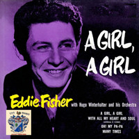 Eddie Fisher - A Girl, a Girl