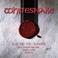 Whitesnake - Slip Of The Tongue (2019 Remaster [Explicit])