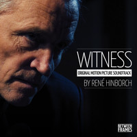René Hinborch - Witness (Original Motion Picture Soundtrack)