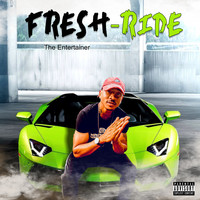 Fresh - Ride (Explicit)