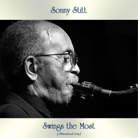 Sonny Stitt - Sonny Stitt Swings the Most (Analog Source Remaster 2019)