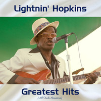 Lightnin' Hopkins - Greatest Hits (All Tracks Remastered)
