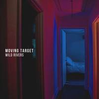 Wild Rivers - Moving Target
