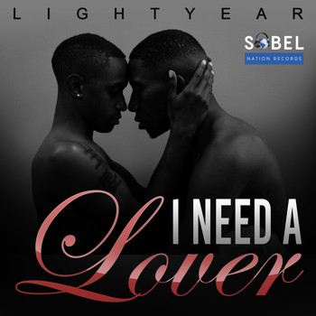 Lightyear - I Need a Lover