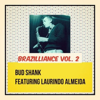 Bud Shank - Brazilliance, Vol. 2