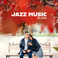 Romantic Piano Music - Jazz Music for Lovers: Passionate Sound of Guitar, Trumpet and Piano