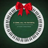 José Cabrera - O Come, All Ye Faithful: A Piano Christmas