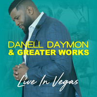 DaNell Daymon and Greater Works - Live In Vegas
