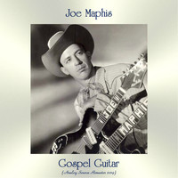 Joe Maphis - Gospel Guitar (Analog Source Remaster 2019)