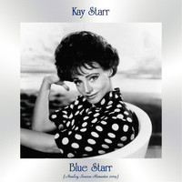 Kay Starr - Blue Starr (Analog Source Remaster 2019)