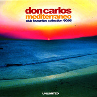 Don Carlos - Mediterraneo (Club Favourites Collection '90/98)