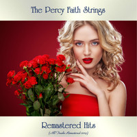 The Percy Faith Strings - Remastered Hits (All Tracks Remastered 2019)