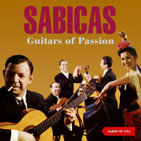 Sabicas - Guitars of Passion (Album of 1962)