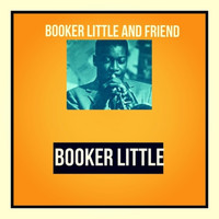 Booker Little - Booker Little and Friend