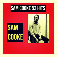 Sam Cooke - Sam Cooke 53 Hits