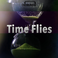 Domundo / - Time Flies