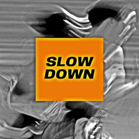 LIL'FELLOW / - Slow Down