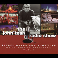 John Tesh - Intelligence For Your Life: Drive Time Intelligence, Vol. 1