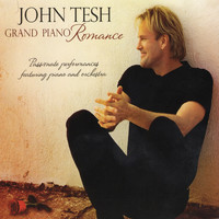 John Tesh - Grand Piano Romance (Album)