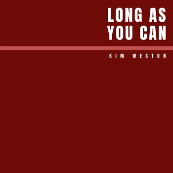 Kim Weston - Long as You Can