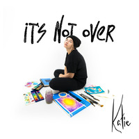 Katie - It's Not Over