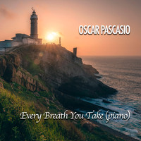 Oscar Pascasio - Every Breath You Take (Piano Version)