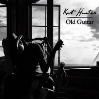 Kurt Hunter - Old Guitar
