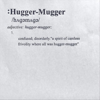 Fudge. - Hugger-Mugger (Explicit)