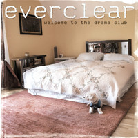 Everclear - Welcome To The Drama Club