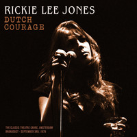 Rickie Lee Jones - Dutch Courage (Live 1979)