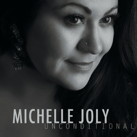 Michelle Joly - Unconditional