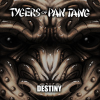 Tygers Of Pan Tang - Destiny