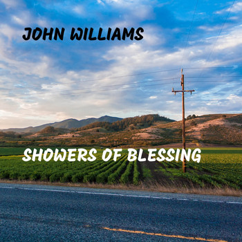 John Williams - Showers of Blessing