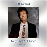 Cliff Richard - Forty Days / Outsider (All Tracks Remastered)