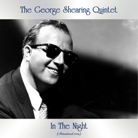 The George Shearing Quintet - In The Night (Remastered 2019)