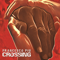Francesco Piu - Crossing