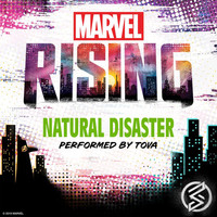 "Tova - Natural Disaster (From ""Marvel Rising: Battle of the Bands"")"