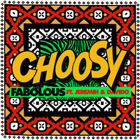 Fabolous - Choosy