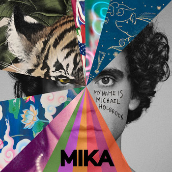 MIKA - My Name Is Michael Holbrook (Explicit)