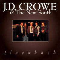 J.D. Crowe & the New South - Flashback